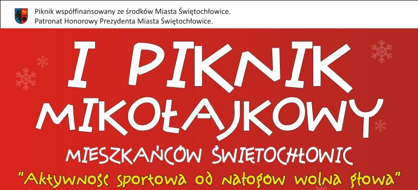 I Mikołajkowy Piknik Rodzinny Mieszkańców Świętochłowic